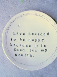 Happy thoughts / Happy health