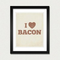 I Love Bacon 8x10 Art Print Food Heart by LuciusArt on Etsy