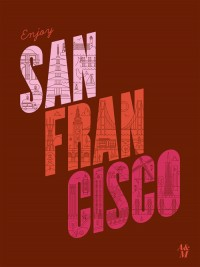 Poster / Enjoy San Francisco Poster — Designspiration