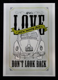 If it's love you're running from, don't look back.