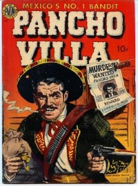 Pancho Villa | All About Books and Comics