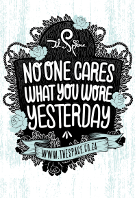 No one cares what you wore yesterday.