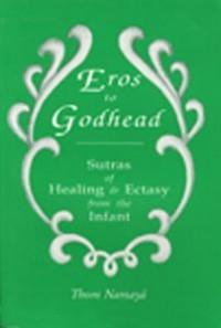 Eros to Godhead | Namaya Productions