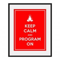 Keep Calm and PROGRAM ON 11x14 Tux The Penguin by AustinCreations