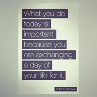Piccsy :: Mola1:Do Something Today Thats Worth Mentioning Tomorrow.