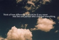 Piccsy :: Think Of How Differently It Would Be If You Never Met The One Person Who Changed Everything