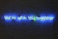 neonneon: We're all in this together