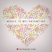Music Is My Valentine (Playlist)