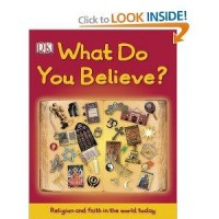 Amazon.com: What Do You Believe? (9780756672287): DK Publishing: Books