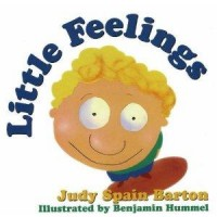 Amazon.com: Little Feelings (9781573921831): Judy Spain Barton, Benjamin Hummel: Books