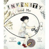 Infinity and Me (Carolrhoda Picture Books): Kate Hosford, Gabi Swiatkowska: 9780761367260: Amazon.com: Books