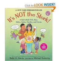 It's Not the Stork!: A Book About Girls, Boys, Babies, Bodies, Families and Friends (The Family Library): Robie H. Harris, Michael Emberley: 9780763633318: Amazon.com: Books