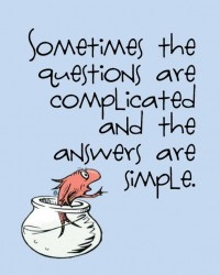 Quotes / Dr. Seuss is the best!
