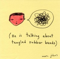 He is talking about tangled rubber bands | Flickr - Photo Sharing!