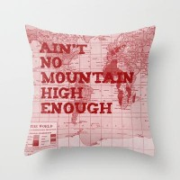 Ain't No Mountain High Enough Throw Pillow by Catherine Holcombe | Society6