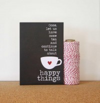 Tea and Happy Things Friendship Greeting by hairbrainedschemes