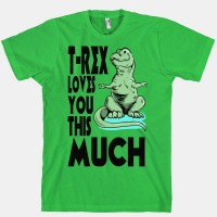 T-Rex Loves you This Much | HUMAN