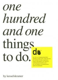 The Book Cover Archive: One Hundred and One Things to Do, design by Kesselskramer