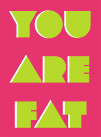 You Are Fat | Emanuele Macri | Interface and Web Designer