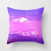 Today is your day Throw Pillow by Veronica Ventress | Society6