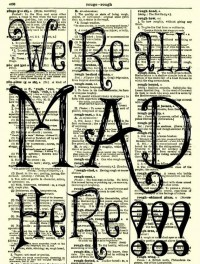We're All Mad Here Alice in Wonderland Art by reimaginationprints