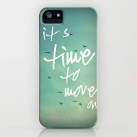 It`s time to move on iPhone Case by SUNLIGHT STUDIOS | Society6