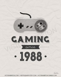 Gaming Since 19xx 11x17 typography print custom by vbtypography