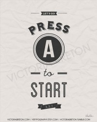 Press A to Start 11x17 gaming typography print by vbtypography