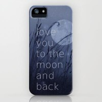 I love you to the moon and back iPhone Case by SUNLIGHT STUDIOS   Society6