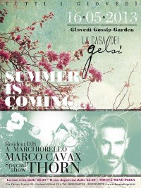 Summer is Coming - Apertura giardino estivo 2013