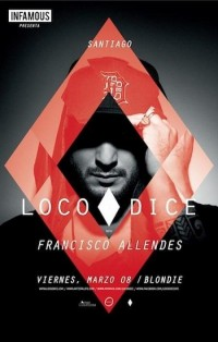 THIS WEEKEND: LOCO DICE IN PERU AND CHILE | ARTIST ALIFE