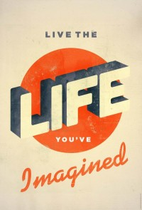 twentyonecreative: Live The Life You've Imagined | SerialThriller™