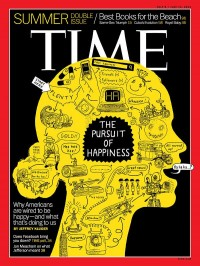 TIME Magazine Cover: The Pursuit of Happiness - July 8, 2013 - Happiness - Pursuit of Happiness - U.S.