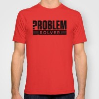 Problem Solver Black T-shirt by BarakTamayo | Society6