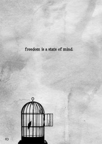 freedom is a state of mind. | We Heart It