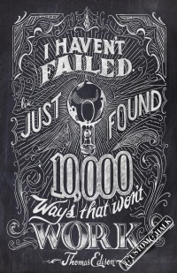 I_havent_failed_thomas_edison_quote_chalk_art.jpg (1056×1632)