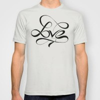 love infinitely T-shirt by BarakTamayo | Society6