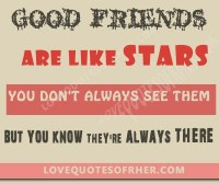 Good friends Quotes (Cute Friend Status, Sayings) - Love Quotes for her