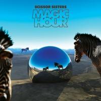 SCISSOR SISTERS - MAGIC HOUR - Neil Krug