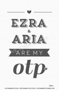 Ezra and Aria are My OTP 11x17 custom typography by vbtypography