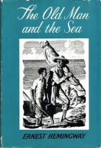 Soup and Sartre: Book 8 The Old Man and the Sea by Ernest Hemingway