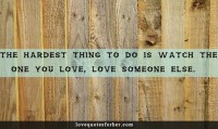 The hardest thing to do in love - Love Quotes for her and him