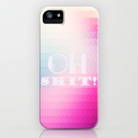 oh shit ! iPhone & iPod Case Promoters | Society6