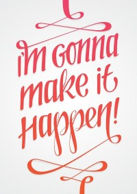 #typography I'm gonna make it happen! | Beautifully Crafted Words