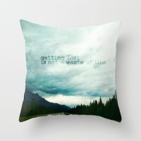 getting lost is not a waste of time Throw Pillow by Sylvia Cook Photography | Society6