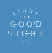 ISSSUE_J_FLETCHER_GOOD_FIGHT.jpg by J Fletcher Design