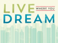 Live where you dream by Josh Warren