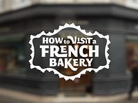 How to Visit a French Bakery on Vimeo