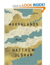 Marshlands: Amazon.co.uk: Matthew Olshan: Books
