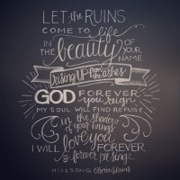 """Glorious Ruins"" song lyrics by Hillsong Live // lettering artwork by Andrea Howey 
